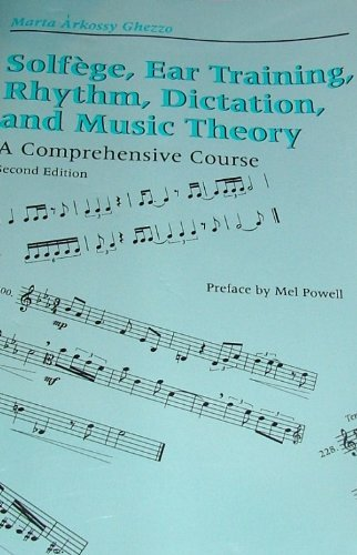 9780817305789: Solfege, Ear Training, Rhythm, Dictation and Music Theory: A Comprehensive Course