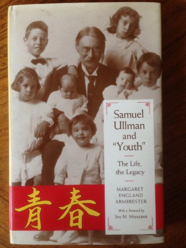 9780817306854: Samuel Ullman and Youth: The Life, the Legacy