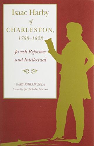 9780817306939: Isaac Harby of Charleston: Jewish Reformer and Intellectual (Judaic Studies)