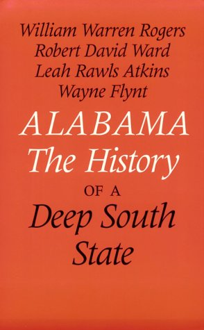 9780817307141: Alabama: The History of a Deep South State