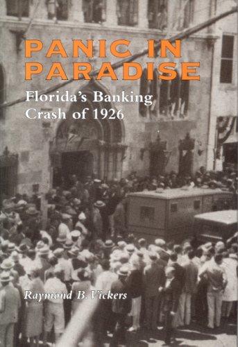 9780817307233: Panic in Paradise: Florida's Banking Crash of 1926