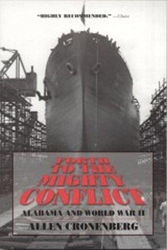 9780817307370: Forth to the Mighty Conflict: Alabama and World War II
