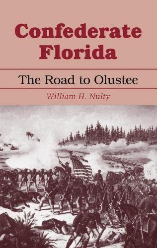 9780817307486: Confederate Florida: The Road to Olustee