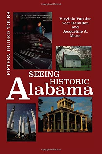 9780817307905: Seeing Historic Alabama: Fifteen Guided Tours