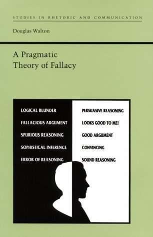 9780817307981: A Pragmatic Theory of Fallacy (Studies in Rhetoric and Communication)