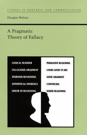 9780817307981: A Pragmatic Theory of Fallacy