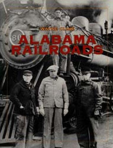 Alabama Railroads: Wayne Cline