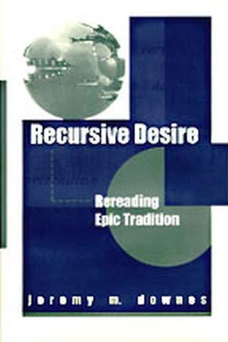 9780817308414: Recursive Desire: Rereading Epic Tradition