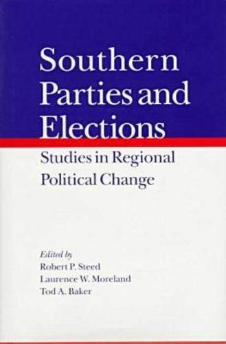 Southern Parties and Elections: Studies in Regional