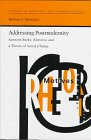9780817308742: Addressing Postmodernity: Kenneth Burke, Rhetoric, and a Theory of Social Change (Studies in Rhetoric and Communication)