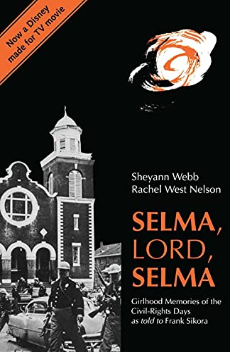 9780817308988: Selma, Lord, Selma: Girlhood Memories of the Civil Rights Days