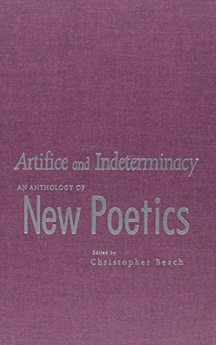 9780817309466: Artifice and Indeterminacy: An Anthology of New Poetics (Modern & Contemporary Poetics)
