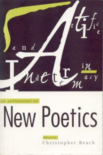 9780817309541: Artifice and Indeterminacy: An Anthology of New Poetics (Modern & Contemporary Poetics)
