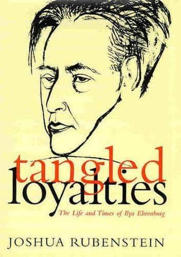 9780817309633: Tangled Loyalties: The Life and Times of Ilya Ehrenburg (Judaic Studies)