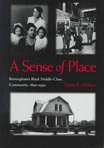 9780817309695: Sense of Place: Birminghams Black Middle-Class Community, 1890-1930