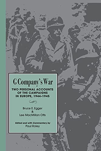9780817309787: G Company's War: Two Personal Accounts of the Campaigns in Europe, 1944-1945