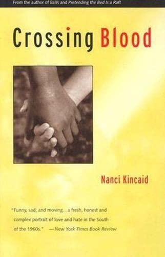 Crossing Blood: Kincaid, Nancy