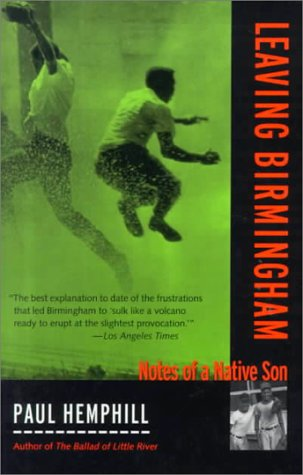 LEAVING BIRMINGHAM: NOTES OF A NATIVE SON (DEEP SOUTH BOOKS)