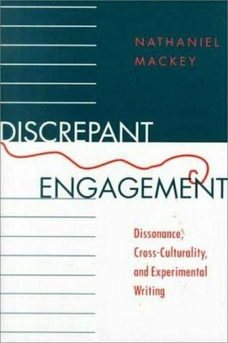 9780817310325: Discrepant Engagement: Dissonance, Cross-Culturality, and Experimental Writing (Modern & Contemporary Poetics)