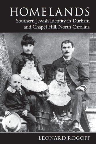 9780817310554: Homelands: Southern Jewish Identity in Durham-Chapel Hill and North Carolina (Judaic Studies Series)
