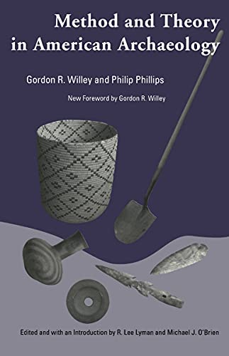 9780817310882: Method and Theory in American Archaeology (Classics Southeast Archaeology)