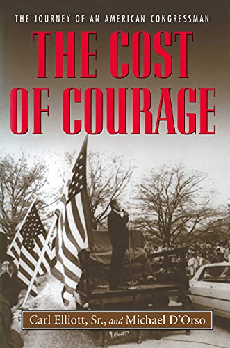 9780817311056: The Cost of Courage: The Journey of an American Congressman