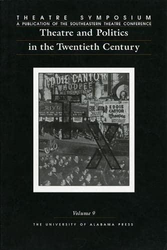 Theatre and Politics in the Twentieth Century: Editor-John Countryman; Contributor-James