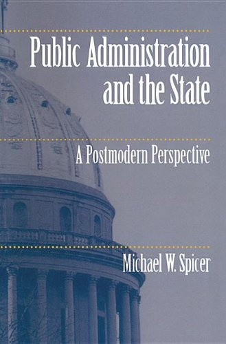 9780817311131: Public Administration and the State: A Postmodern Perspective