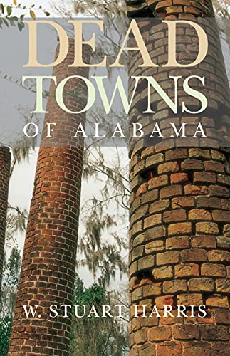 9780817311254: Dead Towns of Alabama