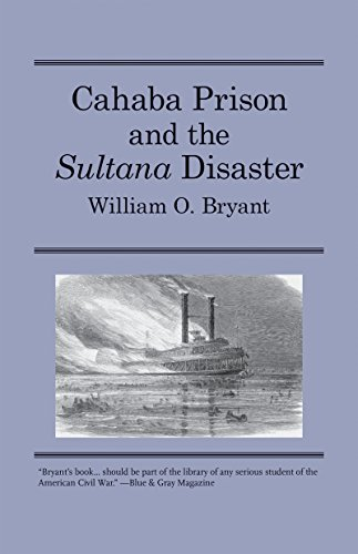 9780817311339: Cahaba Prison and the Sultana Disaster