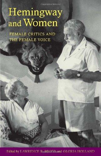 9780817311360: Hemingway and Women: Female Critics and the Female Voice