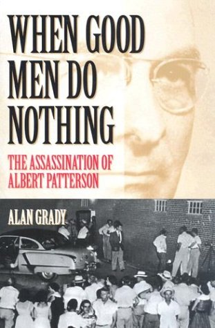 When Good Men Do Nothing: Grady, Alan