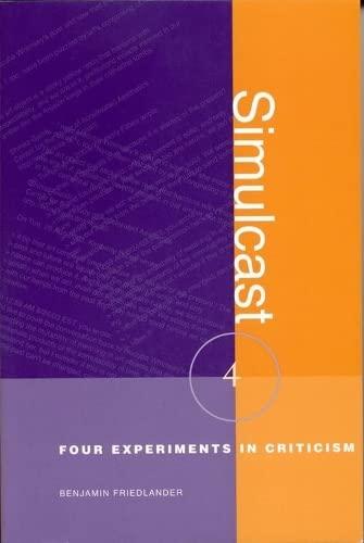 9780817311667: Simulcast: Four Experiments in Criticism (Modern & Contemporary Poetics)