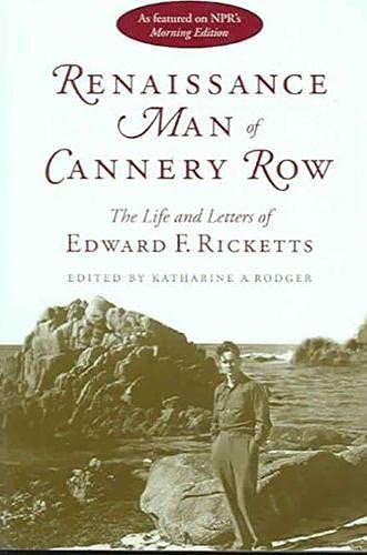 9780817311728: Renaissance Man of Cannery Row: The Life and Letters of Edward F. Ricketts (Alabama Fire Ant)