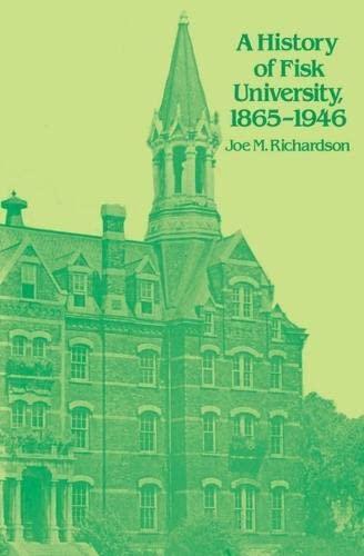9780817312077: A History of Fisk University, 1865-1946