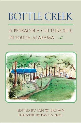 9780817312190: Bottle Creek: A Pensacola Culture Site in South Alabama