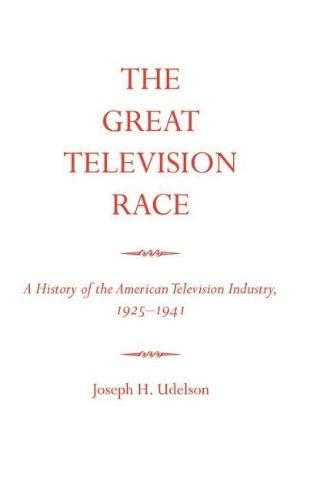 9780817312305: The Great Television Race: A History of the American Television Industry, 1925-1941