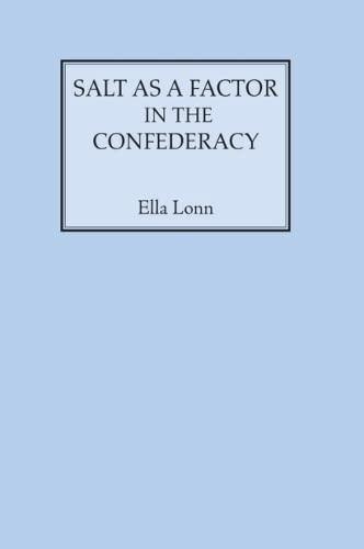 Salt as a Factor in the Confederacy: Lonn, Ella