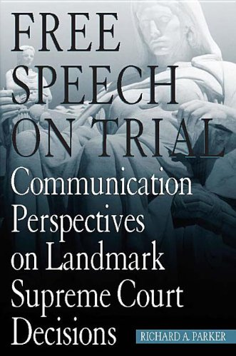 9780817313012: Free Speech On Trial: Communication Perspectives on Landmark Supreme Court Decisions