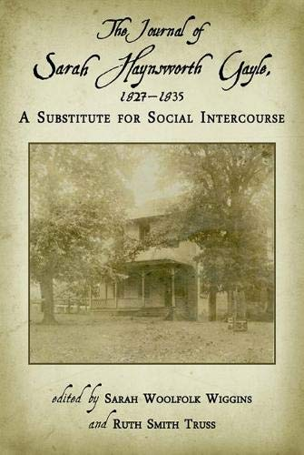 9780817313333: The Journal of Sarah Haynsworth Gayle, 1827–1835: A Substitute for Social Intercourse