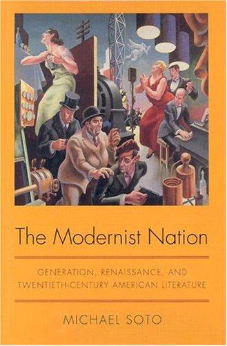 9780817313920: The Modernist Nation: Generation, Renaissance, and Twentieth-Century American Literature