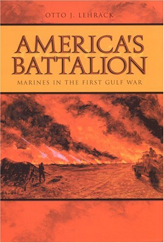 9780817314521: America's Battalion: Marines in the First Gulf War