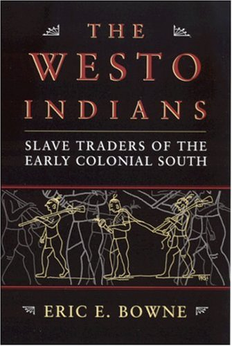 9780817314545: The Westo Indians: Slave Traders of the Early Colonial South