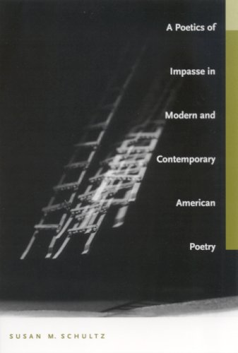 9780817314705: A Poetics Of Impasse In Modern And Contemporary American Poetry