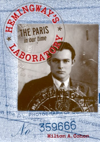 9780817314828: Hemingway's Laboratory: The Paris in our time