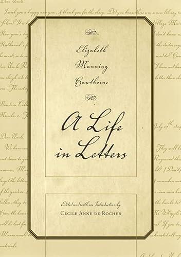 9780817314989: Elizabeth Manning Hawthorne: A Life in Letters