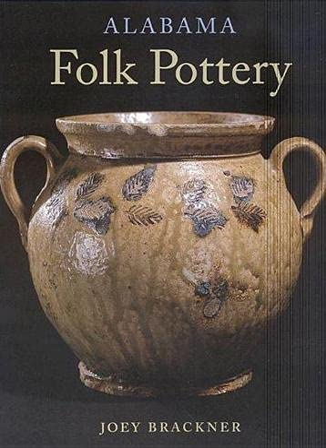 Alabama Folk Pottery: Brackner, Joey