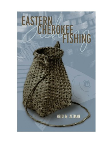 9780817315146: Eastern Cherokee Fishing (Contemporary American Indian Studies)