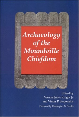 9780817315290: Archaeology of the Moundville Chiefdom (Smithsonian Series in Archaeological Inquiry)
