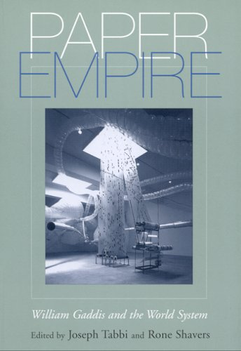 9780817315481: Paper Empire: William Gaddis And the World System